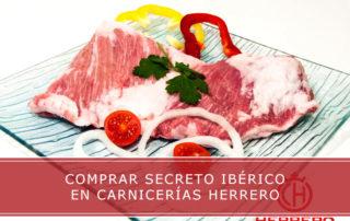 comprar secreto iberico en Carnicerias Herrrero