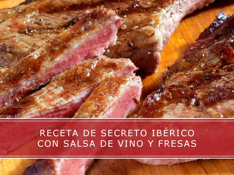 receta de secreto iberico con salsa de vino y fresas