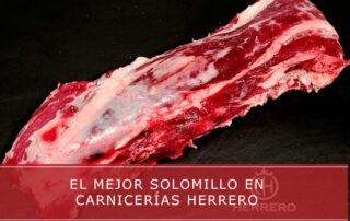 comprar el mejor solomillo en Carnicerías Herrero