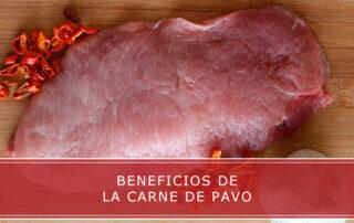 Beneficios de la carne de pavo