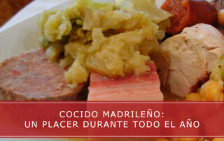 Cocido madrileño: un placer durante todo el año
