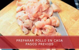 preparar pollo en casa pasos previos