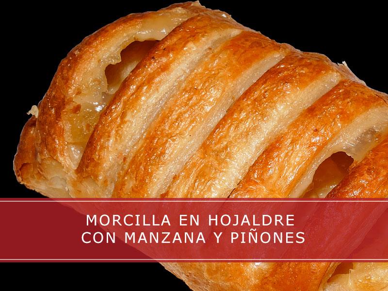 Morcilla en hojaldre con manzana y piñones - Carnicerías Herrero