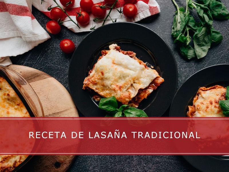 Receta de lasaña tradicional - Carnicerías Herrero