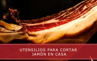 Utensilios para cortar jamón en casa - Carnicierías Herrero