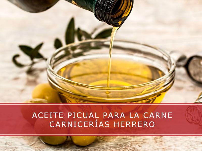Aceite picual para la carne - Carnicerías Herrero