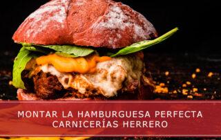 Montar la hamburguesa perfecta - Carnicerías Herrero